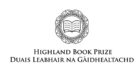 The Highland Book prize will be announced in May.