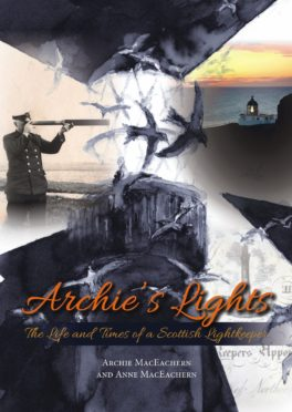 Archie's Lights reveals the extraordinary life of a Scottish lighthouse keeper.