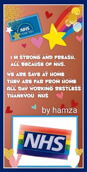 205 Hamza Shahid Age: 8, Aberdeen Thank you NHS