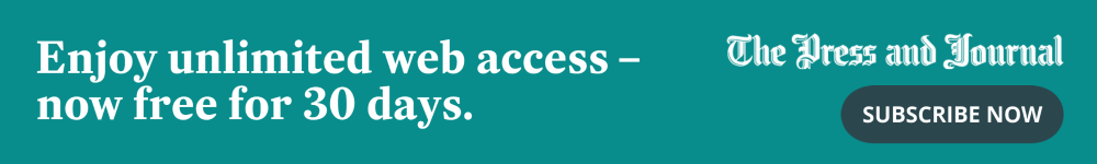 Enjoy unlimited web access to the Press and Journal website - now free for 30 days. Subscribe now