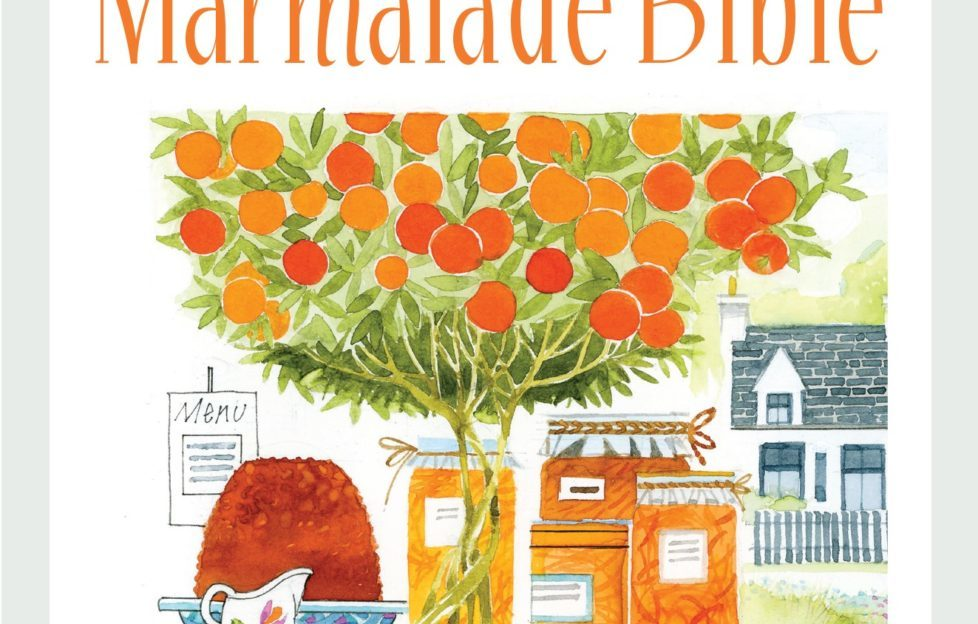 The Three Chimneys Marmalade Bible by Shirley Spear