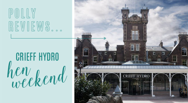 Featured Image for SWD REVIEWS... Crieff Hydro Hen Weekend, Perthshire