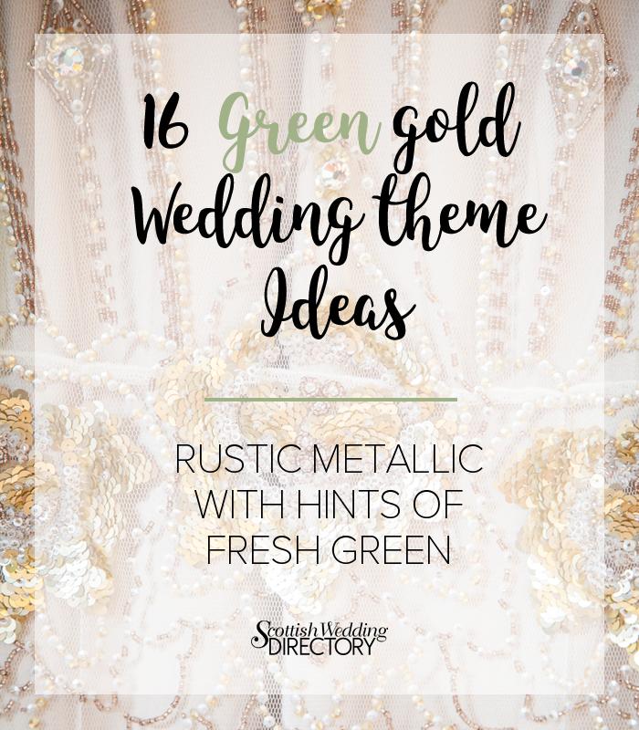 green gold wedding theme