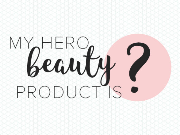 Featured Image for My hero beauty product - Bridal Makeup Scotland