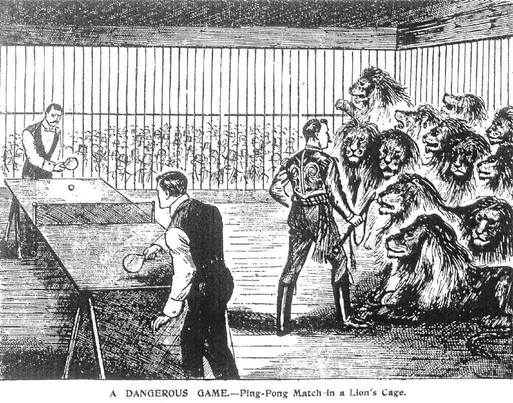In 1902, two men played ping pong in a lions' cage