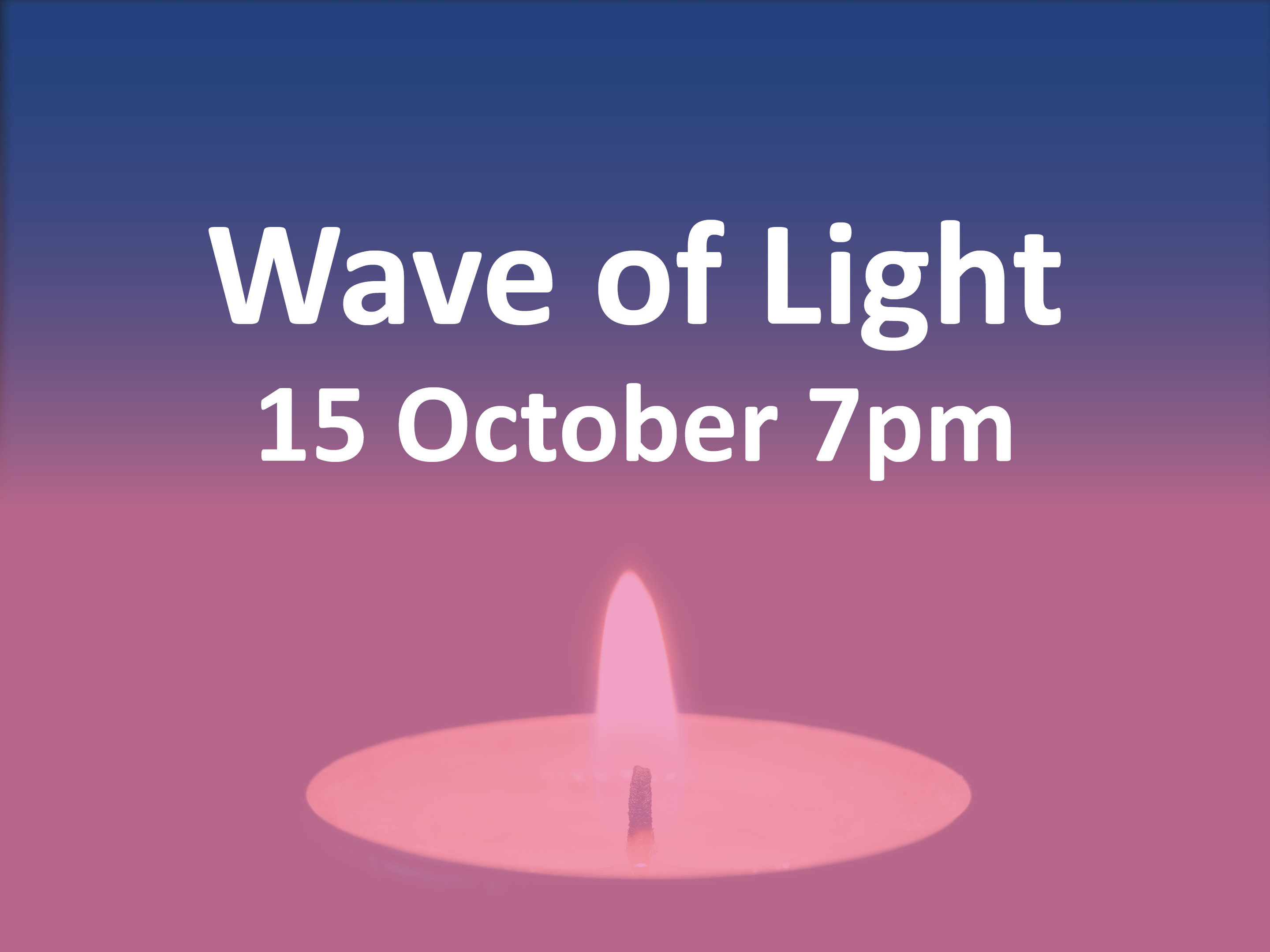 Baby Loss Awareness week will end with the #Wave of Light' on the 15th October