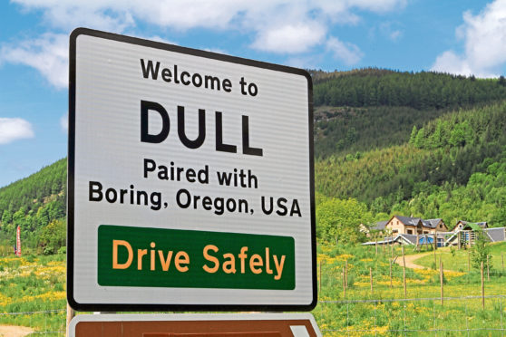 The sign greeting visitors to Dull which is now a selfie hotspot