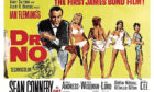 A poster publicising the 1962 Bond film Dr No, with Sean Connery the first to portray the famous secret agent