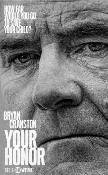Bryan Cranston stars in Your Honor