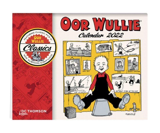 Oor Wullie Calendar 2022.