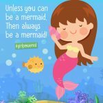 Be a mermaid poster
