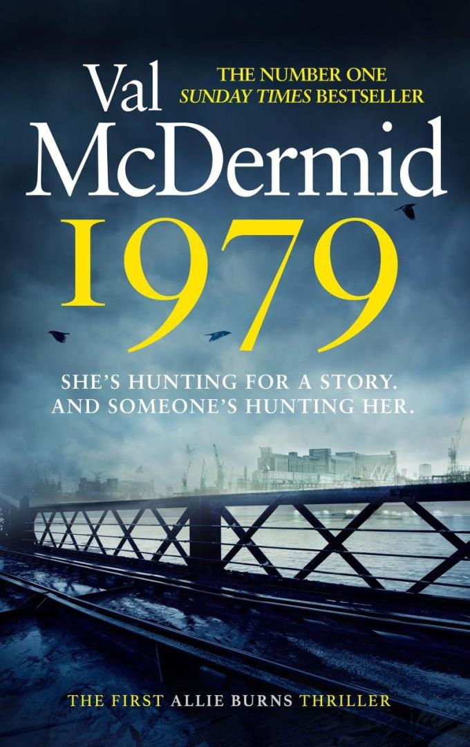 Val McDermid's new book, 1979, is set in the world of Scottish journalism.