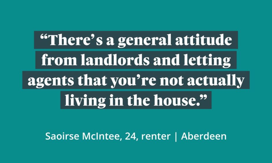 A graphic which reads 'There's a general attitude from landlords and letting agents that you're not actually living in the house.'