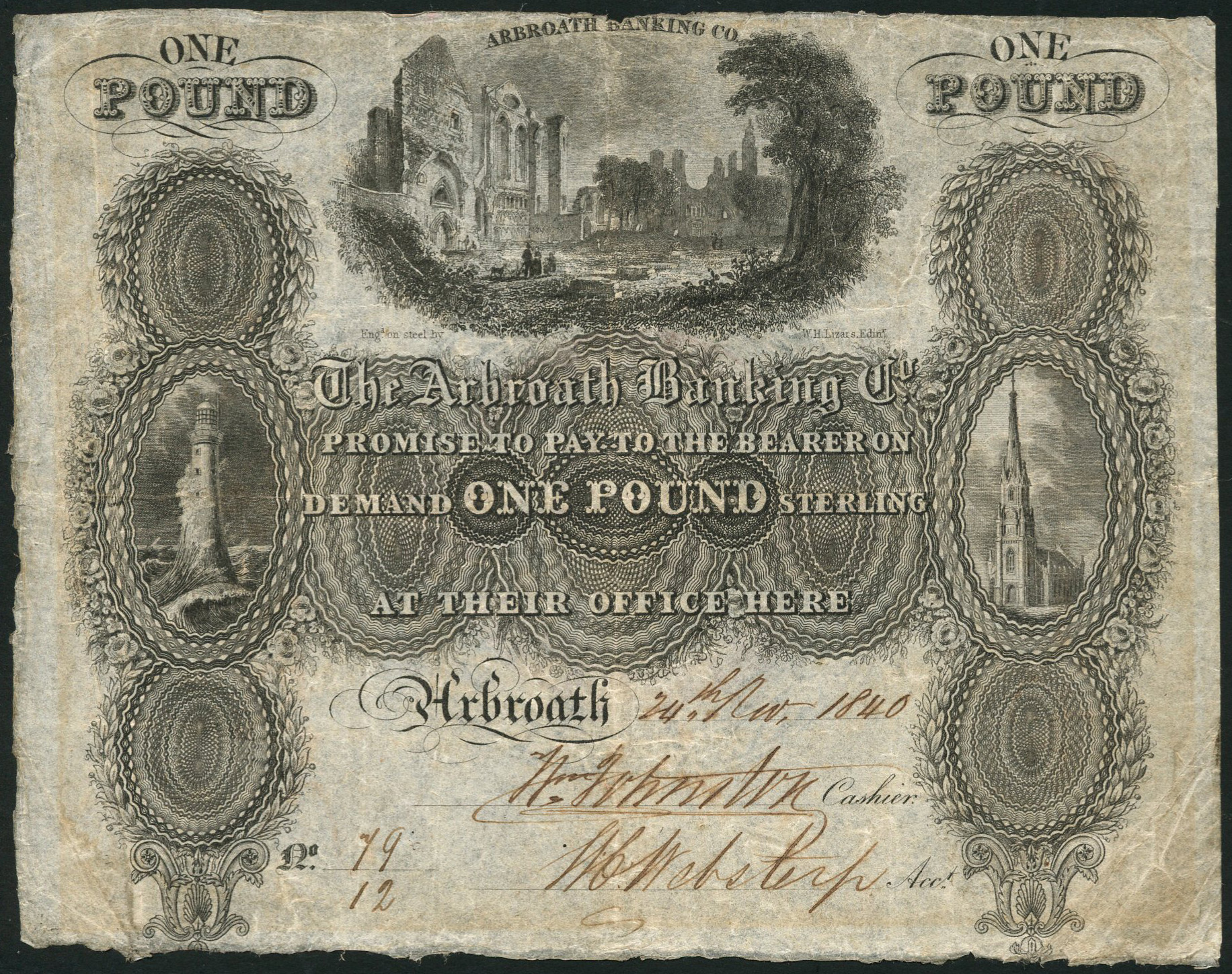 Arbroath Banking Compan ,one pound note issued November 24, 1840, featuring at the top an image of Arbroath Abbey and the Bell Rock lighthouse.