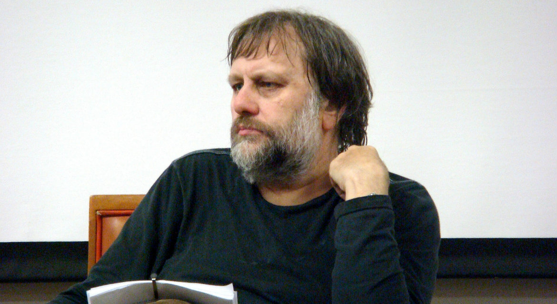 Slavoj Zizek.