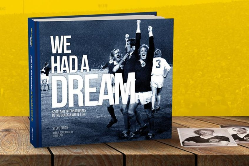 We Had A Dream - Scotland Internationals in the Black & White Era