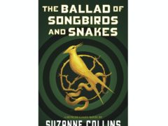 The Ballad Of Songbirds And Snakes, a Hunger Games novel by Suzanne Collins, to be published on May 19 (Scholastic via AP)