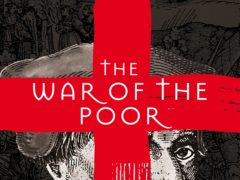 Eric Vuillard's The War of the Poor has been longlisted for the 2021 International Booker Prize (Pan Macmillan/PA)