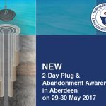 Promoted: Aberdeen Drilling School launches Plug & Abandonment Awareness course