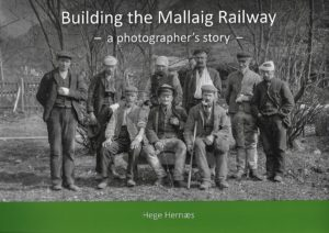 The cover of the new book on the construction of the railway line to Mallaig. NO F51 Building the Mllg Rlw cover